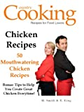 CHICKEN RECIPES - 50 Mouthwatering Chicken Recipes