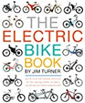 The Electric Bike Book (English Edition)