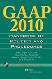 GAAP Handbook of Policies and Procedures (w/CD-ROM), 2010 (GAAP Handbook of Policies & Procedures)