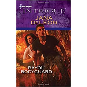 Bayou Bodyguard by Jana DeLeon