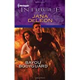 Bayou Bodyguard (Harlequin Intrigue)