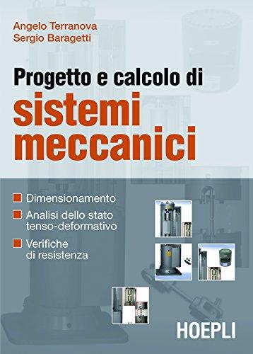 progetto-e-calcolo-di-sistemi-meccanici-dimensionamento-analisi-dello-stato-tenso-deformativo-verifi
