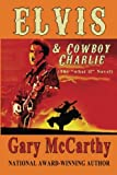 img - for Elvis & Cowboy Charlie: the