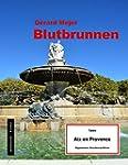 Blutbrunnen - Tatort: Aix en Provence...