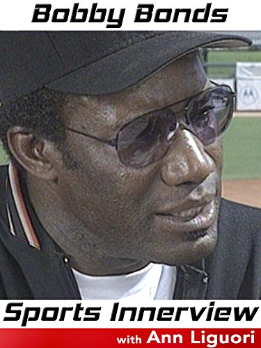 Sports Innerview: Bobby Bonds