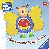 ministeps® Bücher: Mein erstes Kullerbuch: Ab 6 Monaten