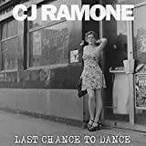 Cj Ramone - Last Chance To Dance [VINYL]