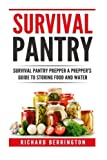 img - for Prepper: Practical Prepping Survival Pantry Prepper A Prepper's Full Guide to Storing Food & Water: SHTF Preppers, Preppers Pantry, Survival Guide, Survival, Food Storage, Water Storage, Bushcraft book / textbook / text book
