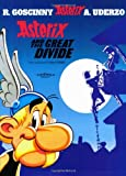 Asterix and the Great Divide: Album #25 (Asterix (Orion Paperback)) (0752847732) by Uderzo, Albert