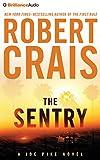 The Sentry (Elvis Cole/Joe Pike Series)