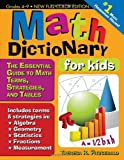 Math Dictionary for Kids (Updated edition), 2E: The Essential Guide to Math Terms, Strategies, and Tables