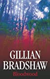 Bloodwood (0727864203) by Bradshaw, Gillian