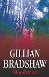 Bloodwood (0727864203) by Bradshaw, Gillian