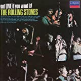 The Rolling Stones Got LIVE if you want it !