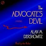 The Advocate's Devil | Alan M. Dershowitz