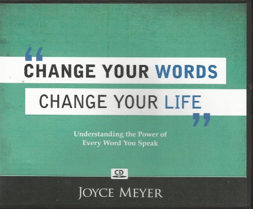 Change Your Words Change Your Life (4 CD Set) (Understanding the Power of Every Word You Speak)