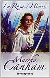 Rosa de hierro, La (Spanish Edition) (8496829987) by Marsha Canham