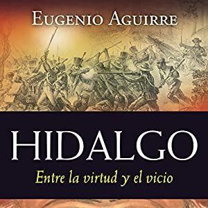 Hidalgo [Spanish Edition] Audiobook