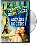 Story of Vernon and Irene Castle