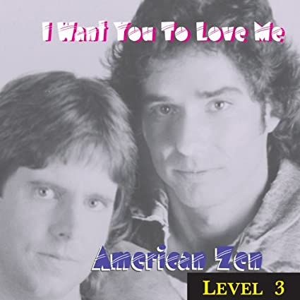 Level-3-=-I-Want-You-To-Love-Me