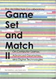 img - for Game Set And Match II. On Computer Games, Advanced Geometries, and Digital Technologies (No. 2) book / textbook / text book
