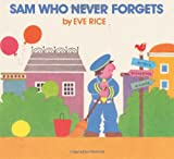Sam Who Never Forgets (0688073352) by Rice, Eve