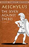 Image of The Seven Against Thebes (Dover Thrift Editions)
