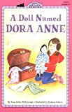 img - for A Doll Named Dora Anne (All Aboard Reading) book / textbook / text book
