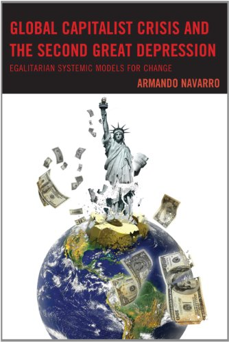 Global Capitalist Crisis and the Second Great Depression:...