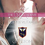 Friends vs. Family: The Academy: The Ghost Bird, Book 3   C. L. Stone