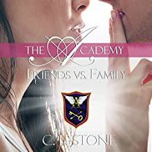 Friends vs. Family: The Academy: The Ghost Bird, Book 3 Audiobook by C. L. Stone Narrated by Natalie Eaton