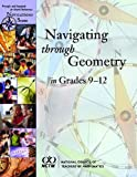 img - for Navigating Through Geometry in Grades 9-12 (Principles and Standards for School Mathematics Navigations Series) book / textbook / text book