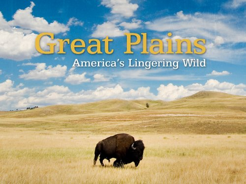 Great Plains: America's Lingering Wild Season 1