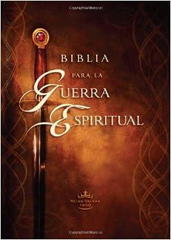 Biblia para la guerra espiritual: Preparese para la guerra
