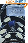 Governing European Communications: Fr...