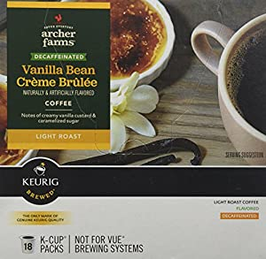 1 X 18 K-Cup Archer Farms Keurig Coffee Vanilla Bean Creme Brulee, Decaffeinated, Light Roast (One Box)