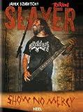 echange, troc Jarek Szubrycht - Slayer