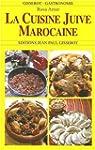 Cuisine juive marocaine : La cuisine...