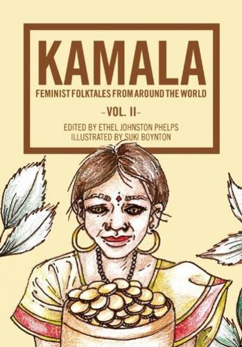 Kamala: Feminist Folktales from Around the World (Folktales From Around The World compare prices)