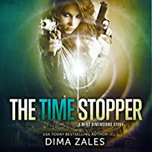 The Time Stopper: Mind Dimensions, Book 0 (       UNABRIDGED) by Dima Zales Narrated by Laura Jennings