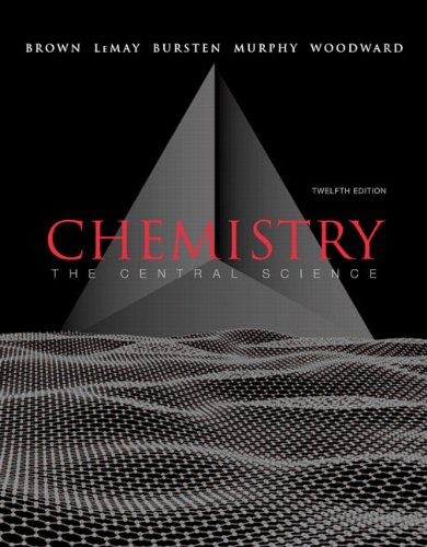Chemistry: The Central Science, 12th Edition
