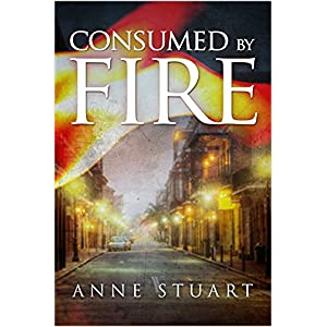 Consumed by Fire by Anne Stuart