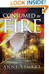 Consumed by Fire (The Fire Series)