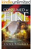 Consumed by Fire (The Fire Series) (English Edition)