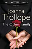 The Other Family (0307357481) by Trollope, Joanna