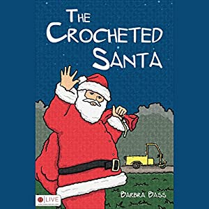 The Crocheted Santa Audiobook