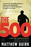 The 500: A Novel by Matthew Quirk