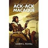 Ack-Ack Macaqueby Gareth L Powell