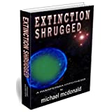 Extinction Shrugged