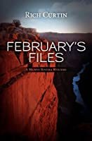 February's Files: A Manny Rivera Mystery
